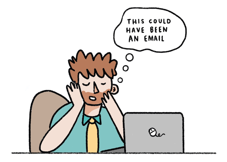 """Illustration of a person stuck in an online meeting at their laptop, holding their head in their hands and thinking """"this could have been an email""""."""